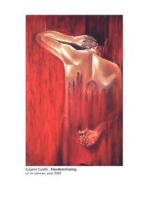 Slandered Being by Eugene Cubillo